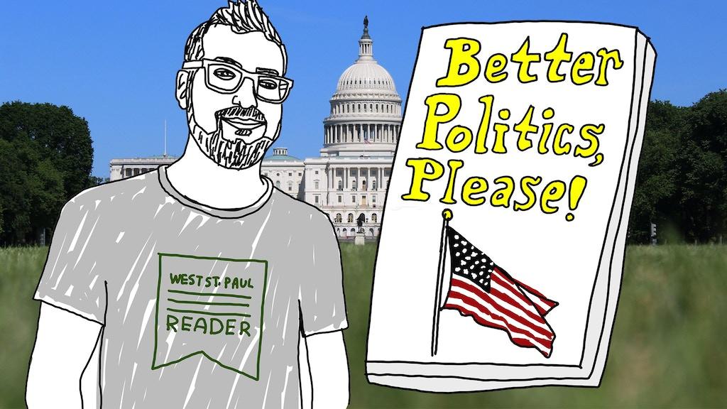 Better Politics, Please project video thumbnail