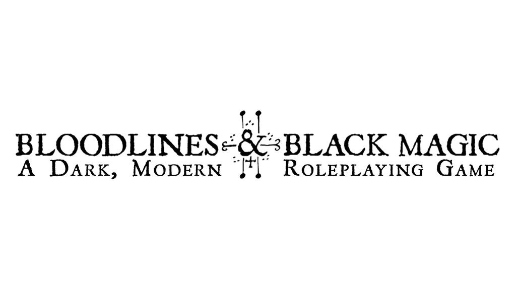 The Bloodlines & Black Magic Roleplaying Game project video thumbnail