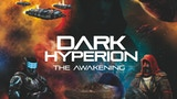 Dark Hyperion - The Awakening thumbnail
