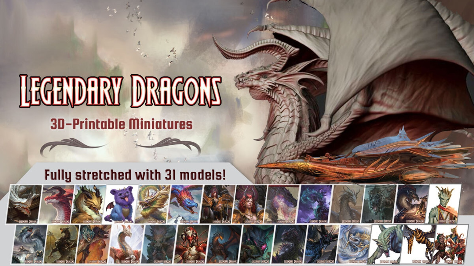 3D printable files for Legendary Dragons by Jetpack7 in collaboration with Lair.