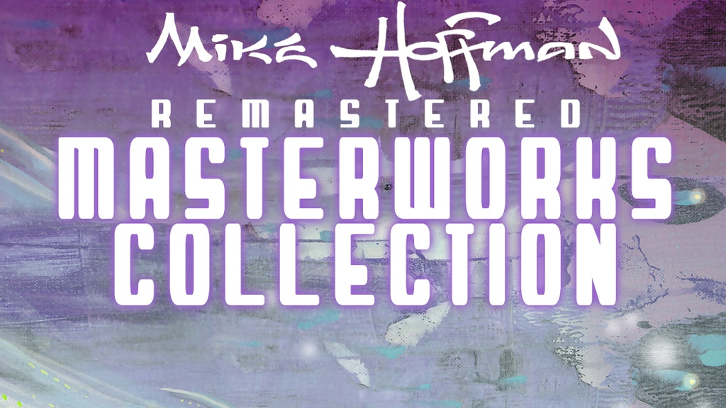 Mike Hoffman Remastered Masterworks Collection project video thumbnail