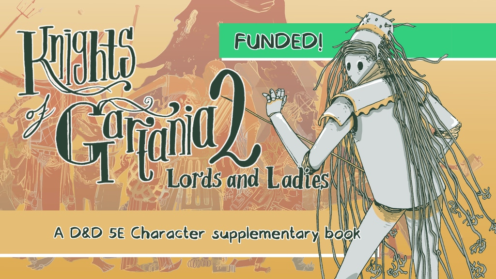 Knights of Gartania 2: Lords and Ladies - a D&D 5E book project video thumbnail
