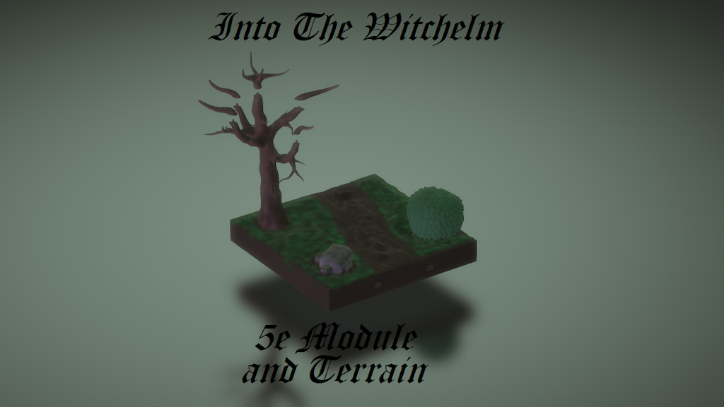 Project image for Into The Witchelm: 5e Module and STL 3D Terrain