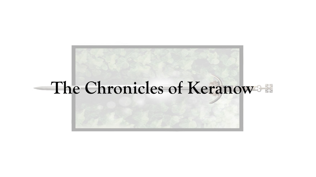 Project image for The Chronicles of Keranow: a campaign for D&D 5th Edition