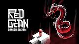 Red Bean: Dragon Slayer thumbnail