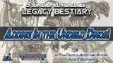 Starfinder Legacy Bestiary thumbnail