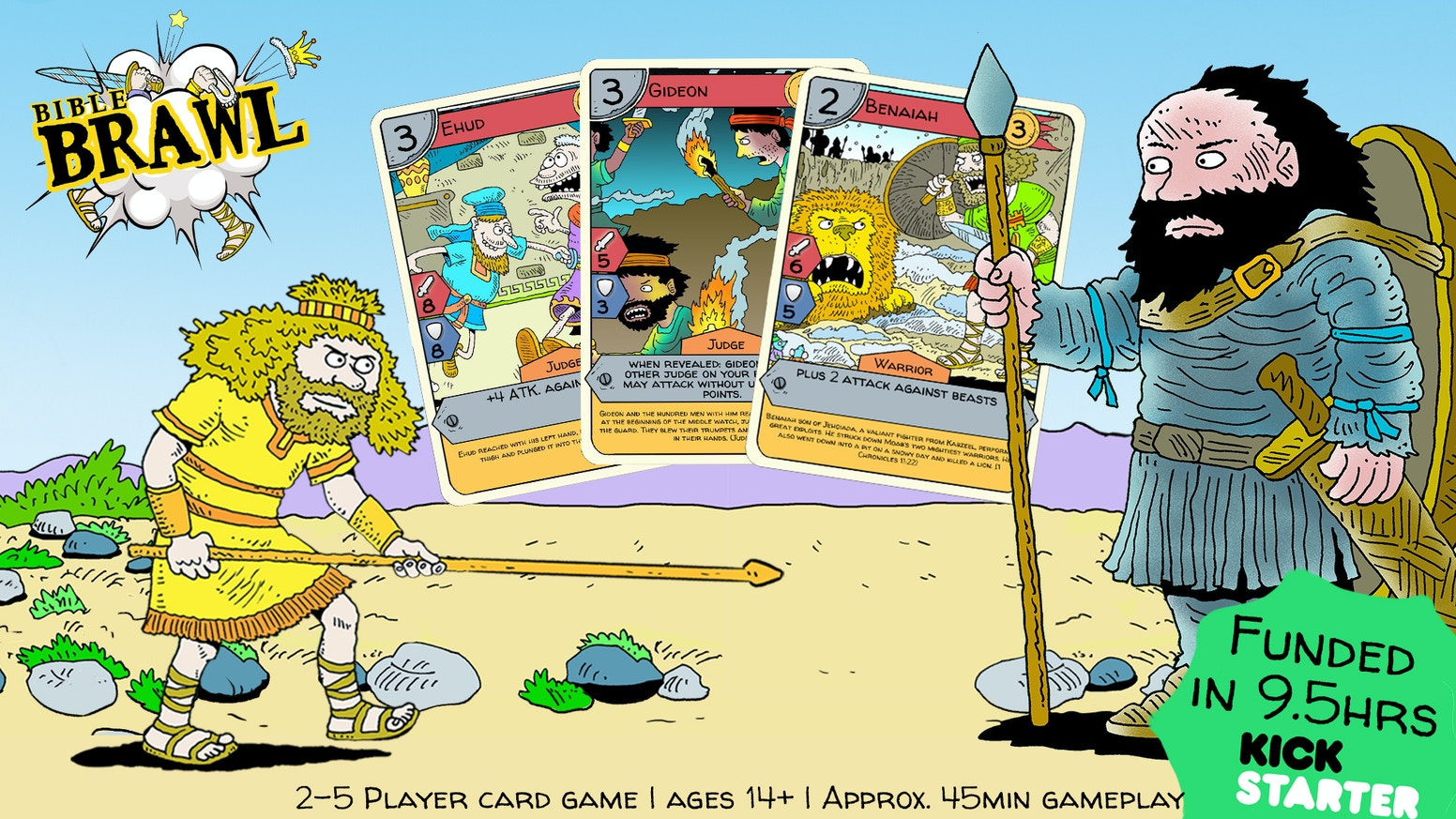 Brawl with some of the most iconic and more obscure Bible Characters in this 2-5 player card game.