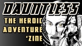 Dauntless: The Heroic Adventure Zine thumbnail