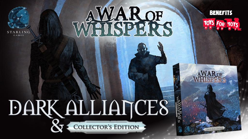 A War of Whispers: Dark Alliances & Collector's Edition project video thumbnail