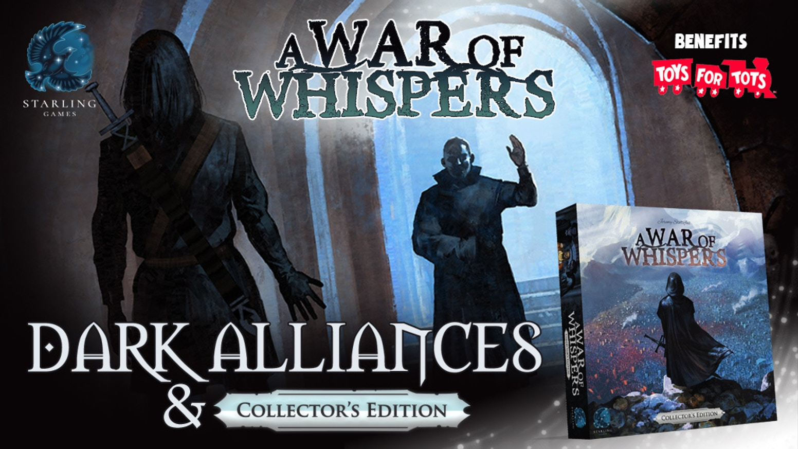 With Dark Alliances you can gain an advantage...for a price! Add to A War of Whispers or get the new Collector's Edition!