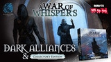A War of Whispers: Dark Alliances & Collector's Edition thumbnail