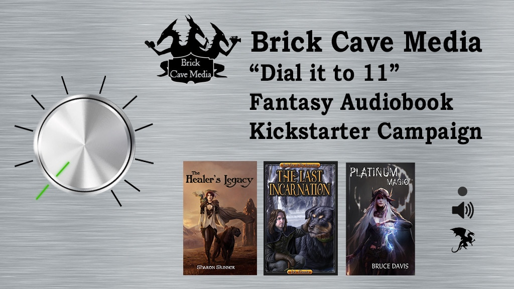 "Project image for Brick Cave ""Dial it to 11"" Fantasy Audiobook Campaign"