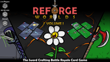 Reforge Worlds: Volume I - The Relaunch! thumbnail