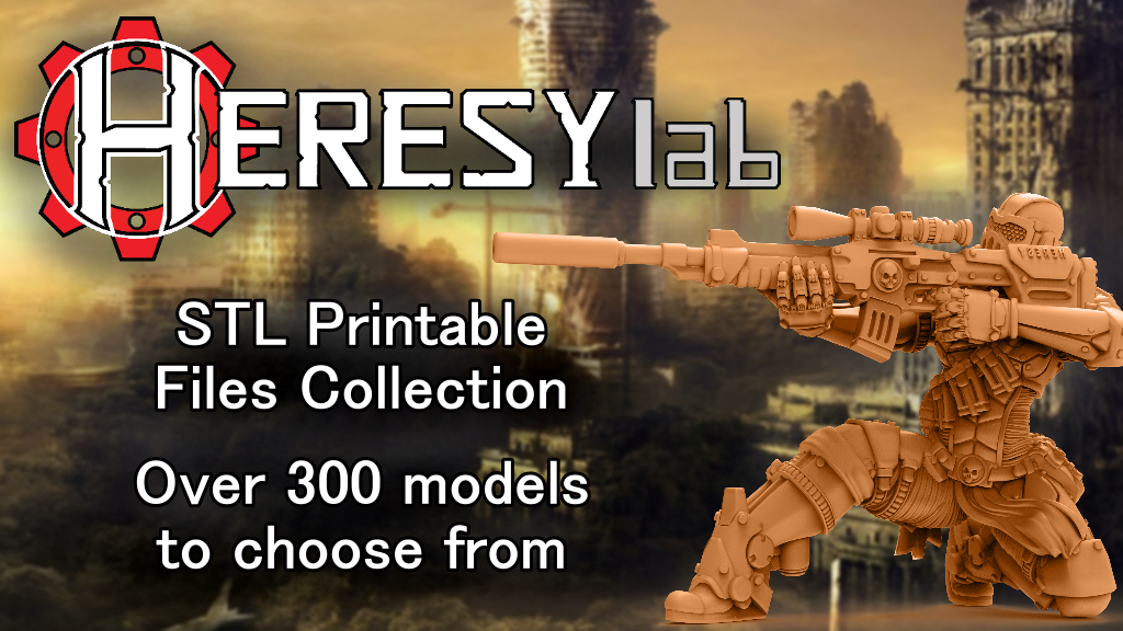 HeresyLab - Miniature Printable files in STL format only digital.