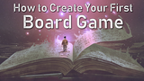 Book: How to Create Your First Board Game (4th Edition) thumbnail