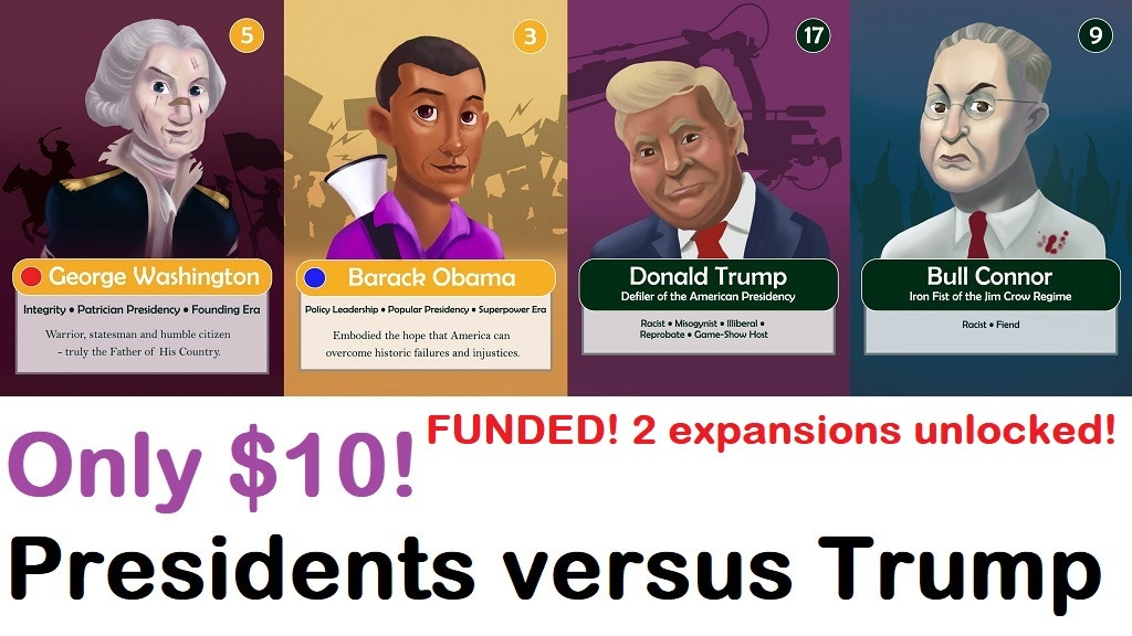 Presidents v. Trump RELAUNCH: A fun-filled 30-min. card game project video thumbnail