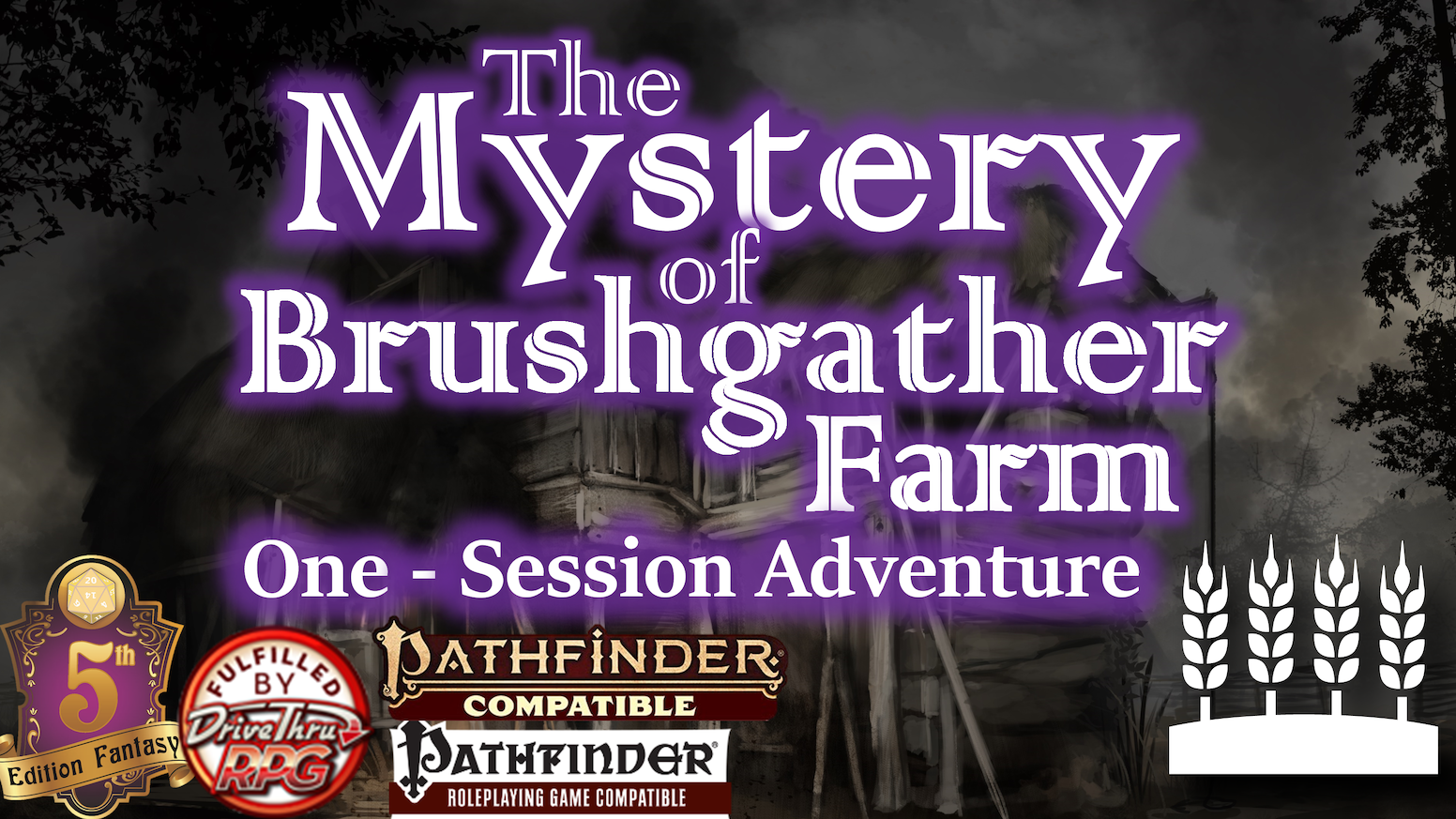 A chilling one-session adventure featuring a haunted farmhouse and caverns underneath.  For Pathfinder 1/P2E and 5E/Fifth Edition.