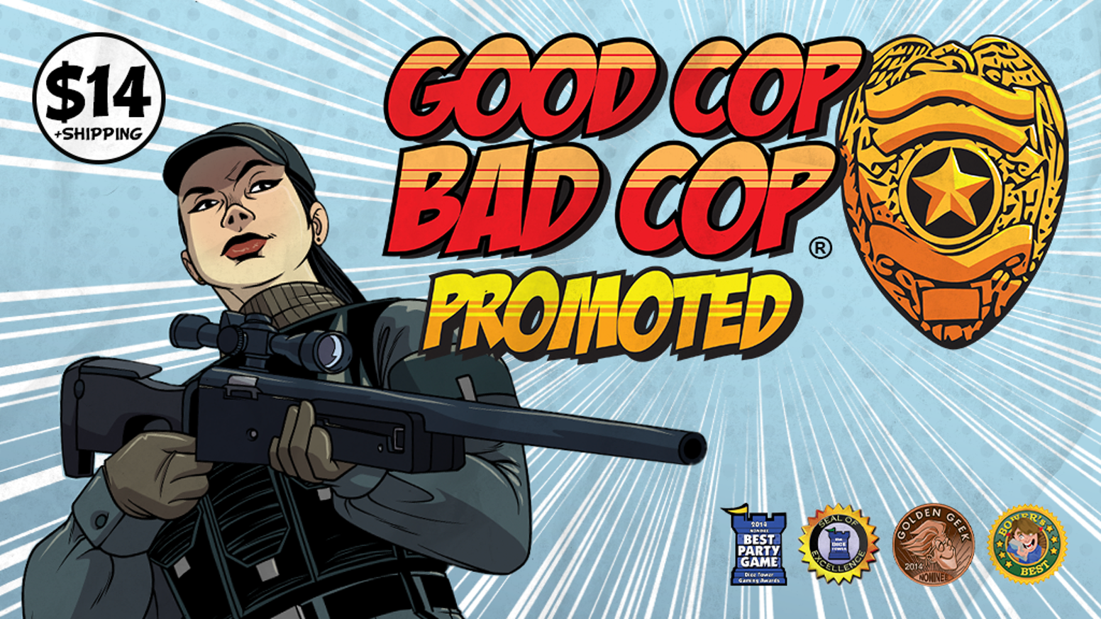 An expansion to Good Cop Bad Cop where your cunning and heroics in one game get you promoted in the next.