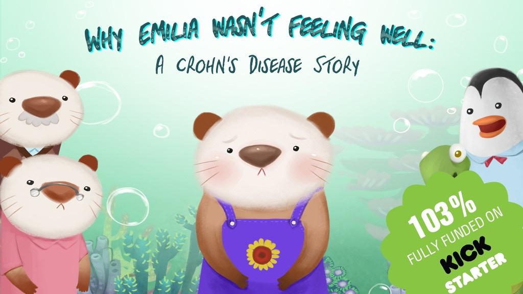 Why Emilia Wasn't Feeling Well: A Crohn's Disease Story project video thumbnail