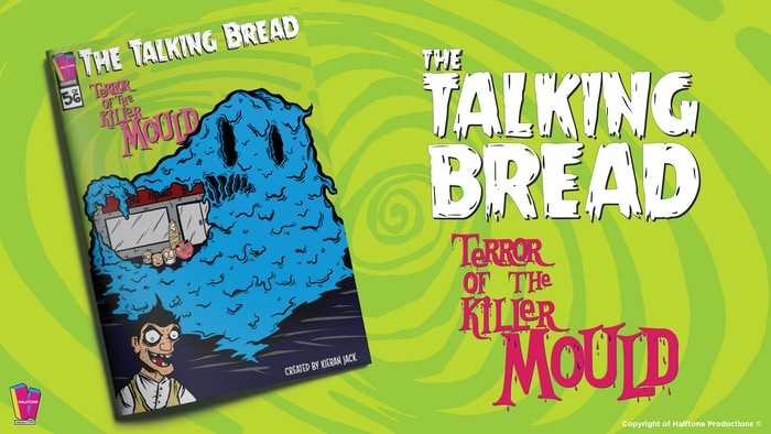 Terror of the Killer Mould - The Talking Bread.  Issue 5 in a six-part comic book series