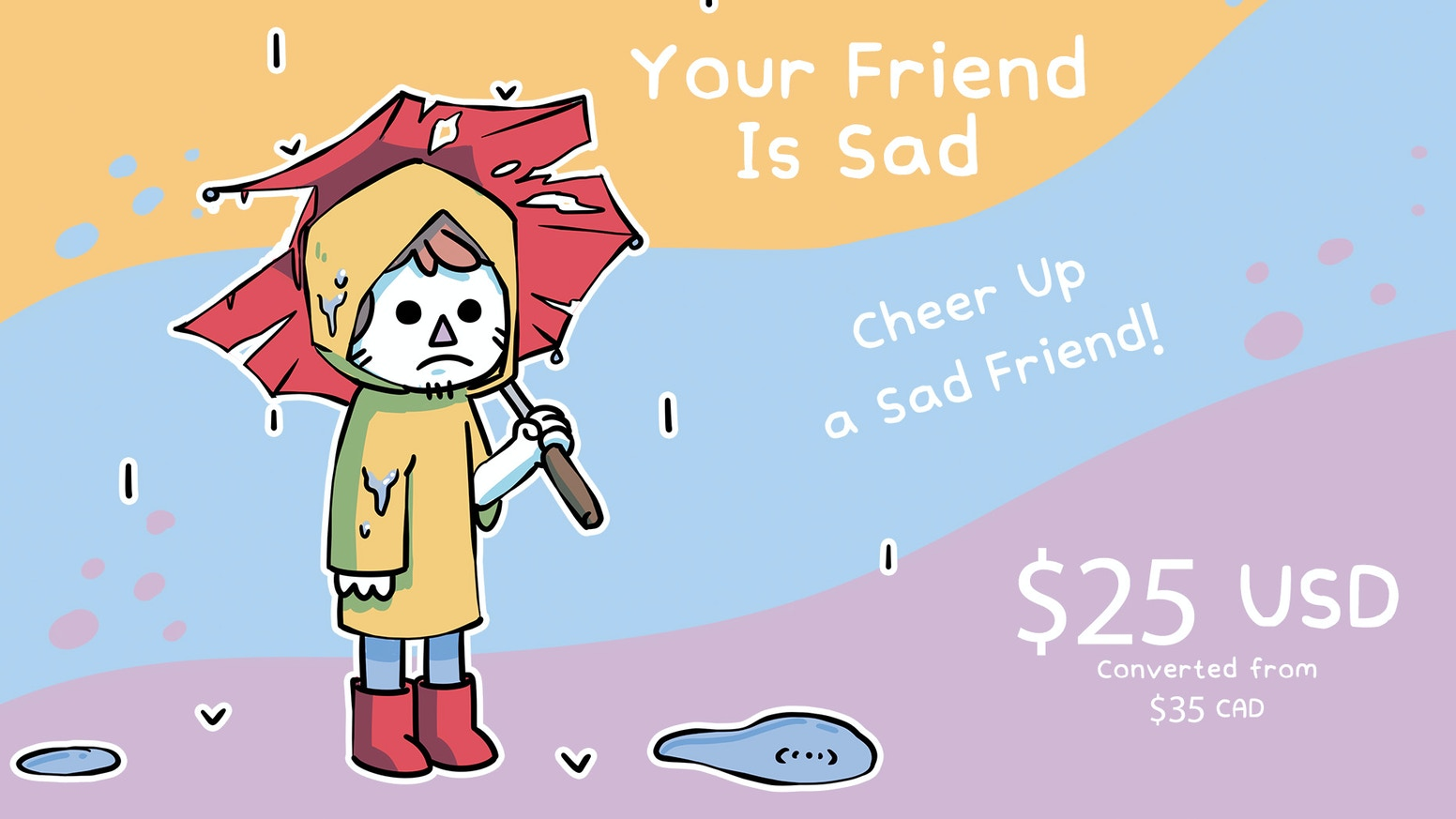 A game about cheering up a sad friend.
