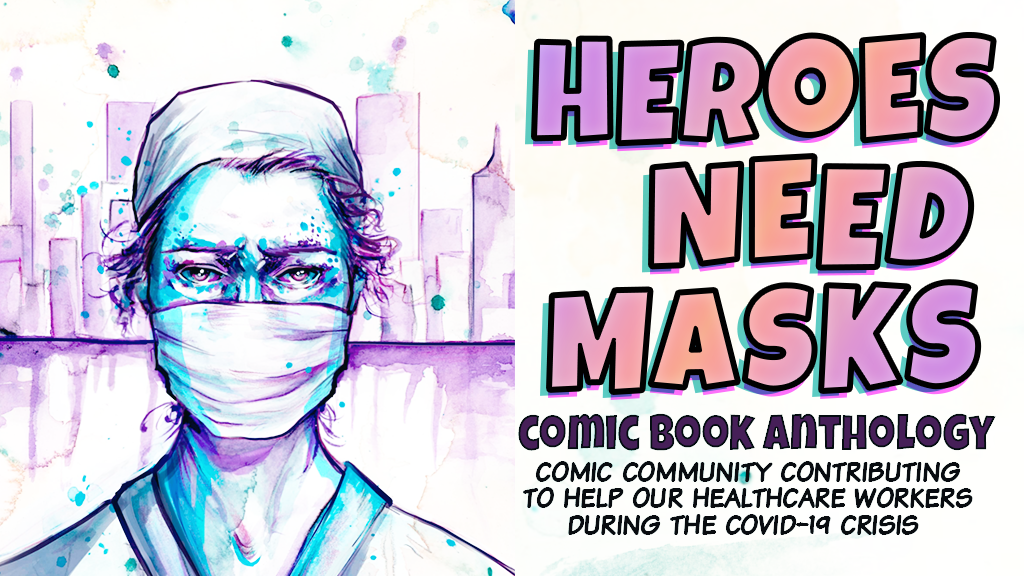 HEROES NEED MASKS comic anthology project video thumbnail