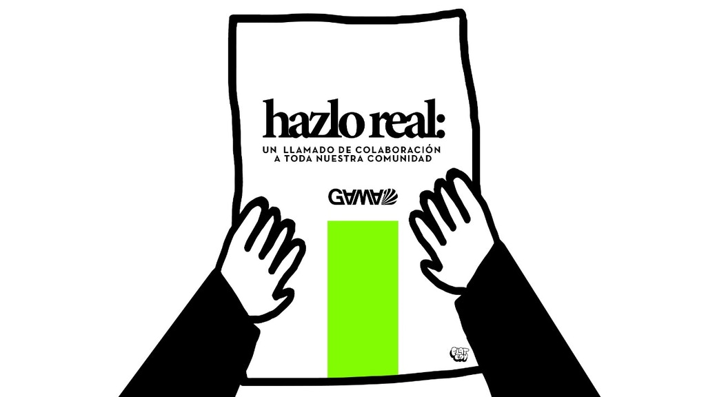 Hazlo Real, un proyecto de GAMA Crea. project video thumbnail
