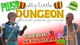 MY LITTLE DUNGEON: Cleric Vs Necromancer PLUS edition! thumbnail