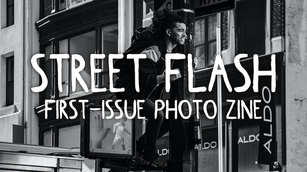 Street Flash Photo Zine, Issue 1 project video thumbnail