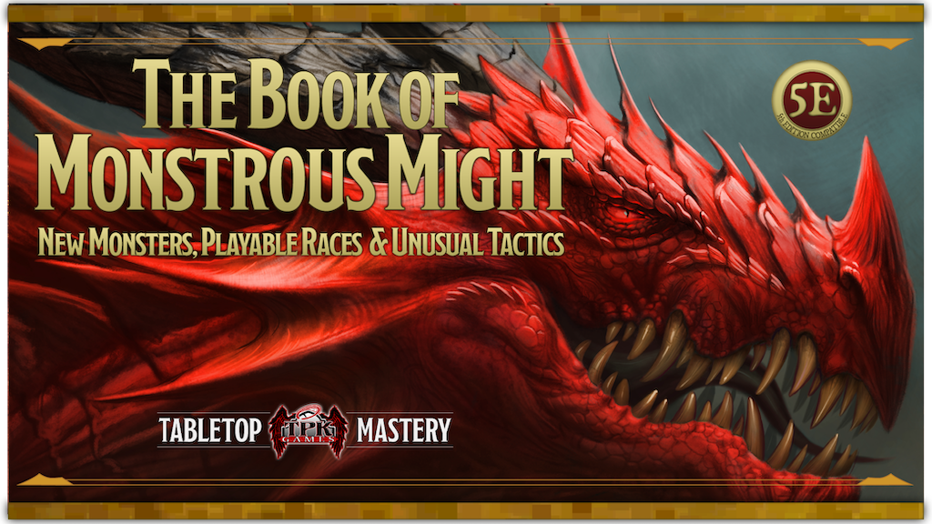 Book of Monstrous Might for 5E Dungeons & Dragons DnD RPG