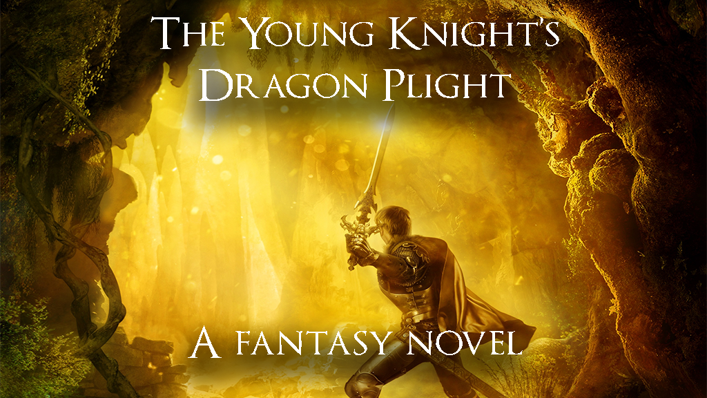 The Young Knight's Dragon Plight: A fantasy novel project video thumbnail