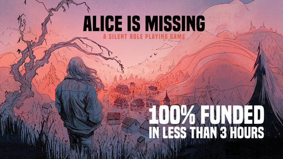 https://www.kickstarter.com/projects/huntersbooks/alice-is-missing-a-silent-role-playing-game