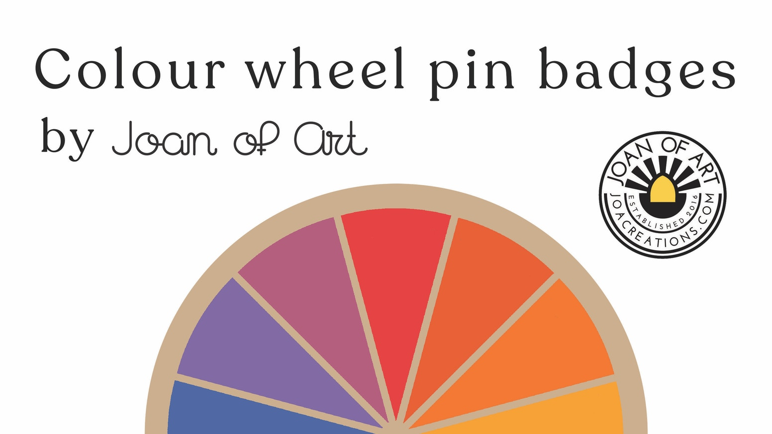 A wearable pin badge featuring  a colour wheel design - Coming soon!