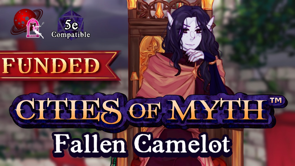 Cities of Myth (5e): Fallen Camelot project video thumbnail