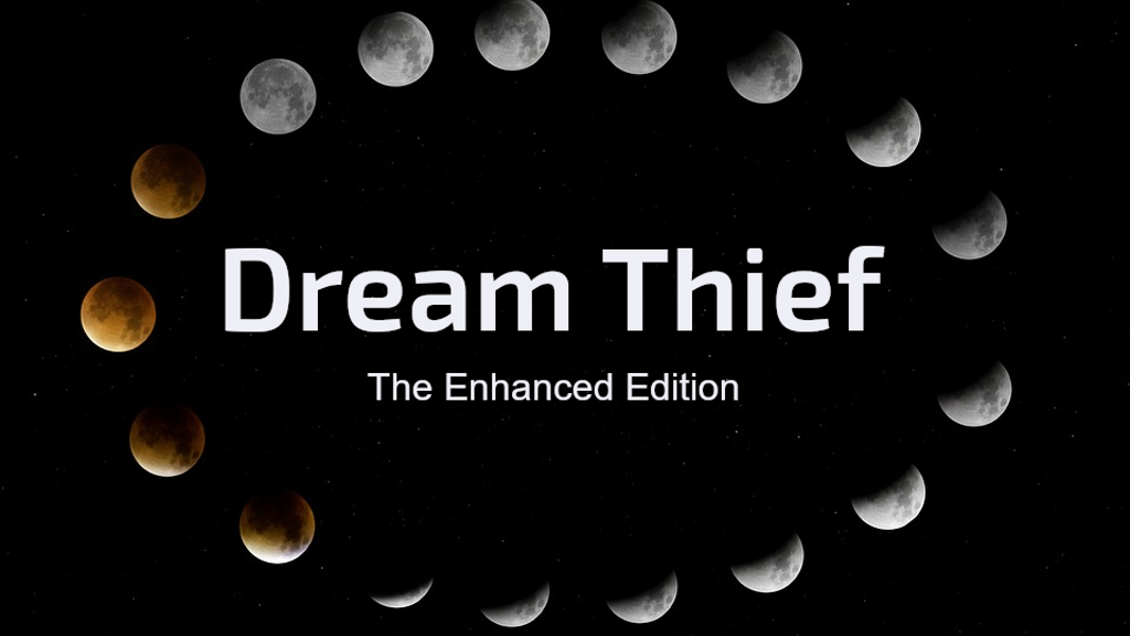 Project image for Dream Thief by Stephen R. Lawhead - Enhanced Edition