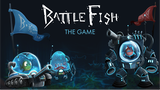 Battle Fish the Game (Play Test) thumbnail