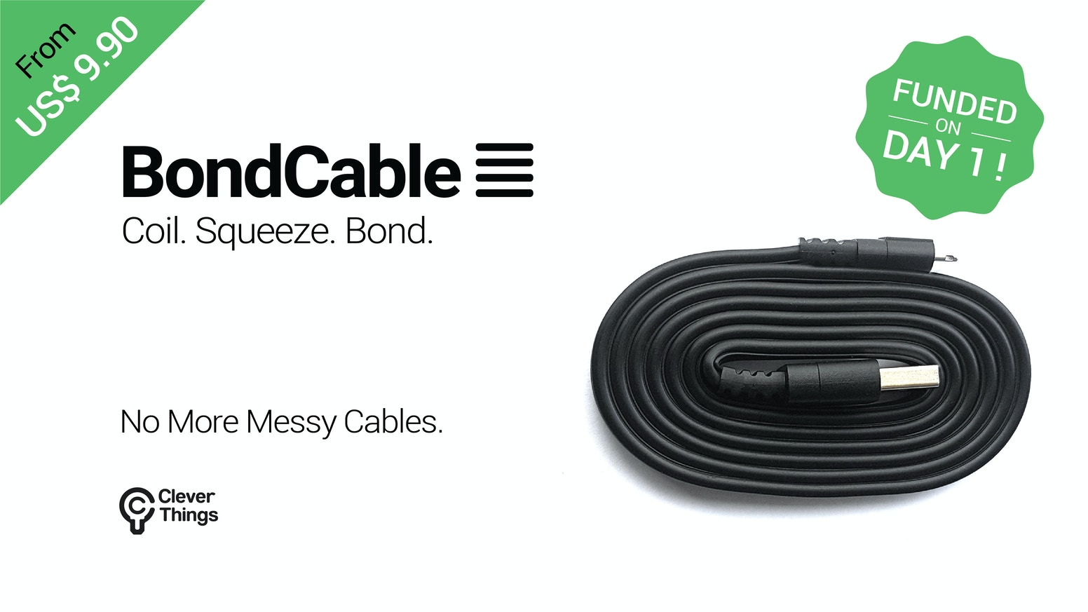 Coil. Squeeze. Bond - The Charging cable that bonds onto itself when coiled! No more messy cables!