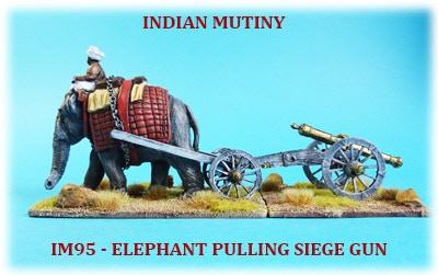 28mm INDIAN MUTINY 1857- 1859 - METAL ELEPHANT PULLING SIEGE GUN
