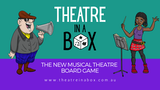 Theatre In A Box - A Musical Theatre Board Game thumbnail