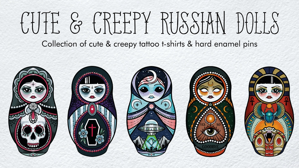 Project image for Cute & Creepy Russian Doll enamel pin and t-shirt collection