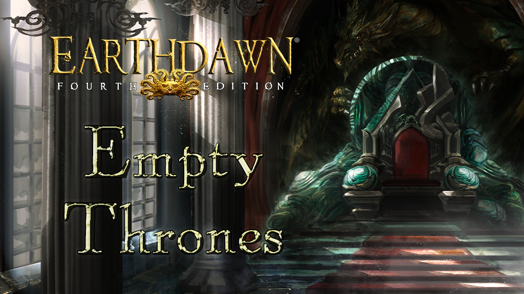 Project image for Earthdawn 4th Edition - Empty Thrones
