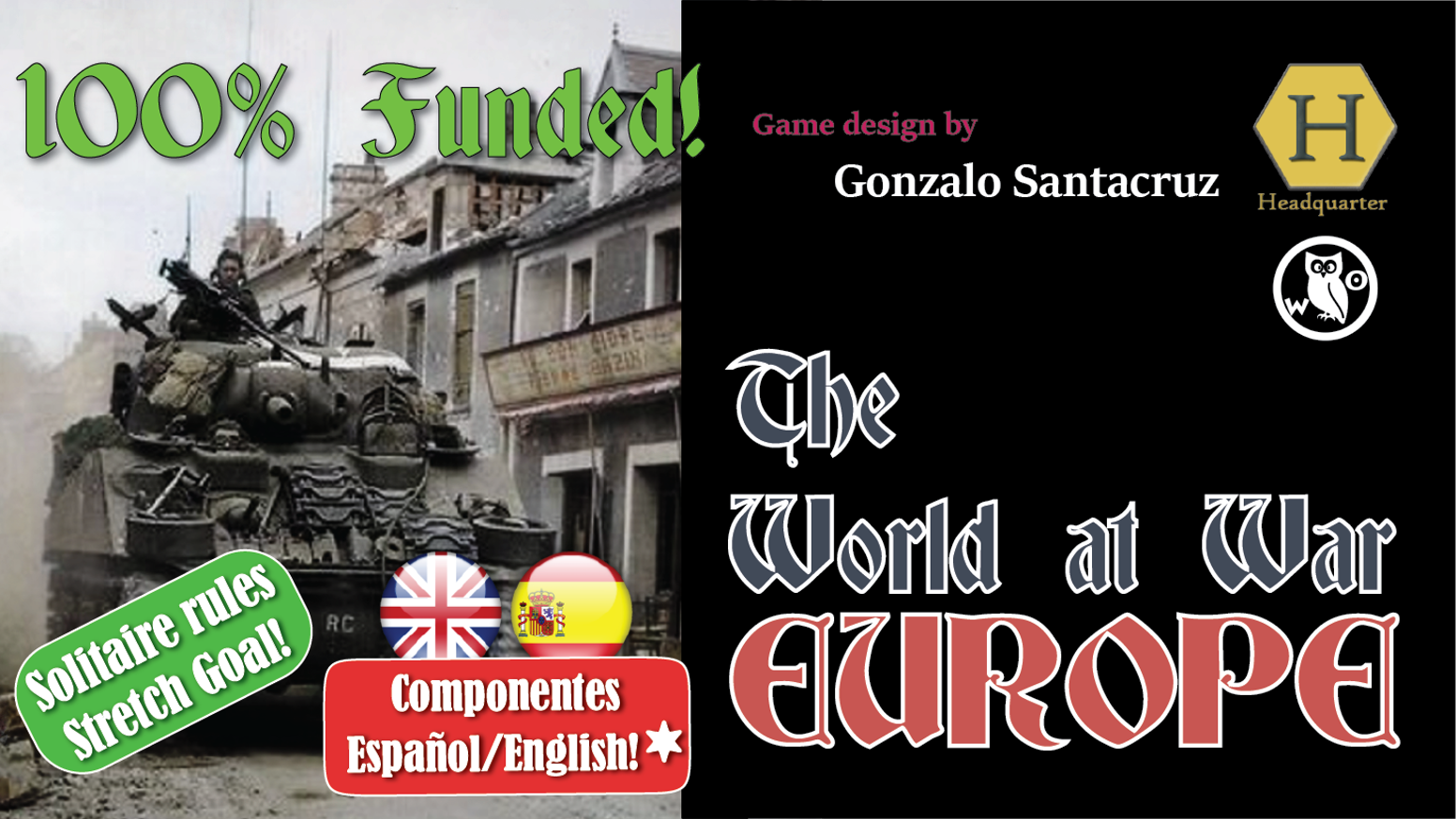 A strategy boardgame covering the Second World War in Europe and North Africa for 1 to 3 players to be played from 1 to 8 hours