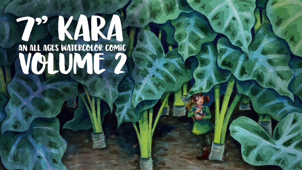 7 Inch Kara Volume 2: An All Ages Watercolor Comic project video thumbnail