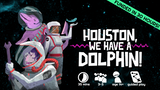 Houston, we have a Dolphin! thumbnail