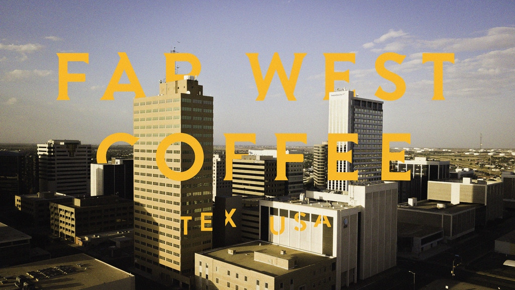 FAR WEST COFFEE - STRETCH GOAL OF $15,000 IS LIVE project video thumbnail