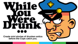"While You Were Drunk...: A card game about being ""Hammered."" thumbnail"