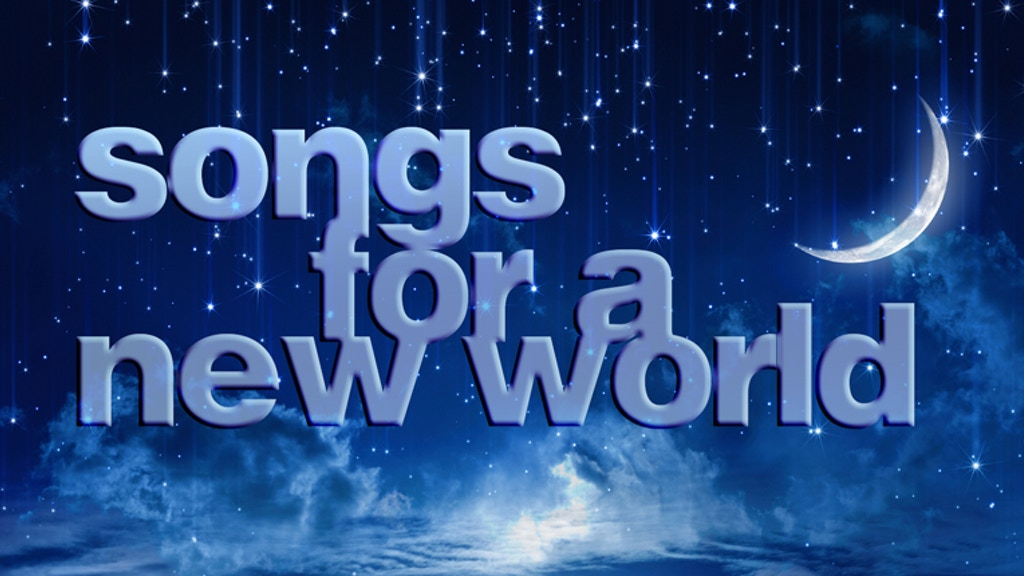 Project image for Songs For A New World