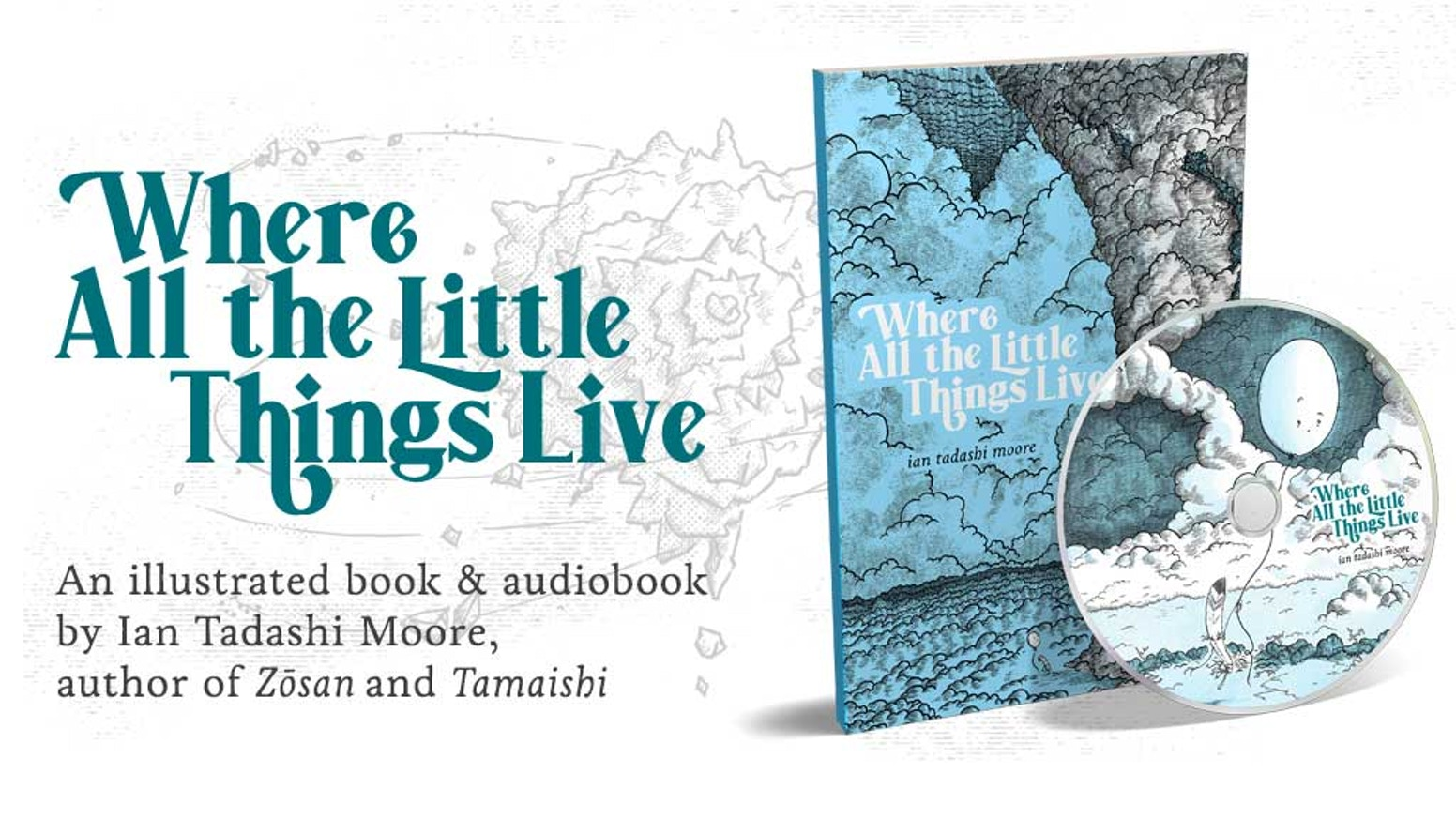A new book & audiobook for young readers by Ian Tadashi Moore, author of Zōsan and Tamaishi.