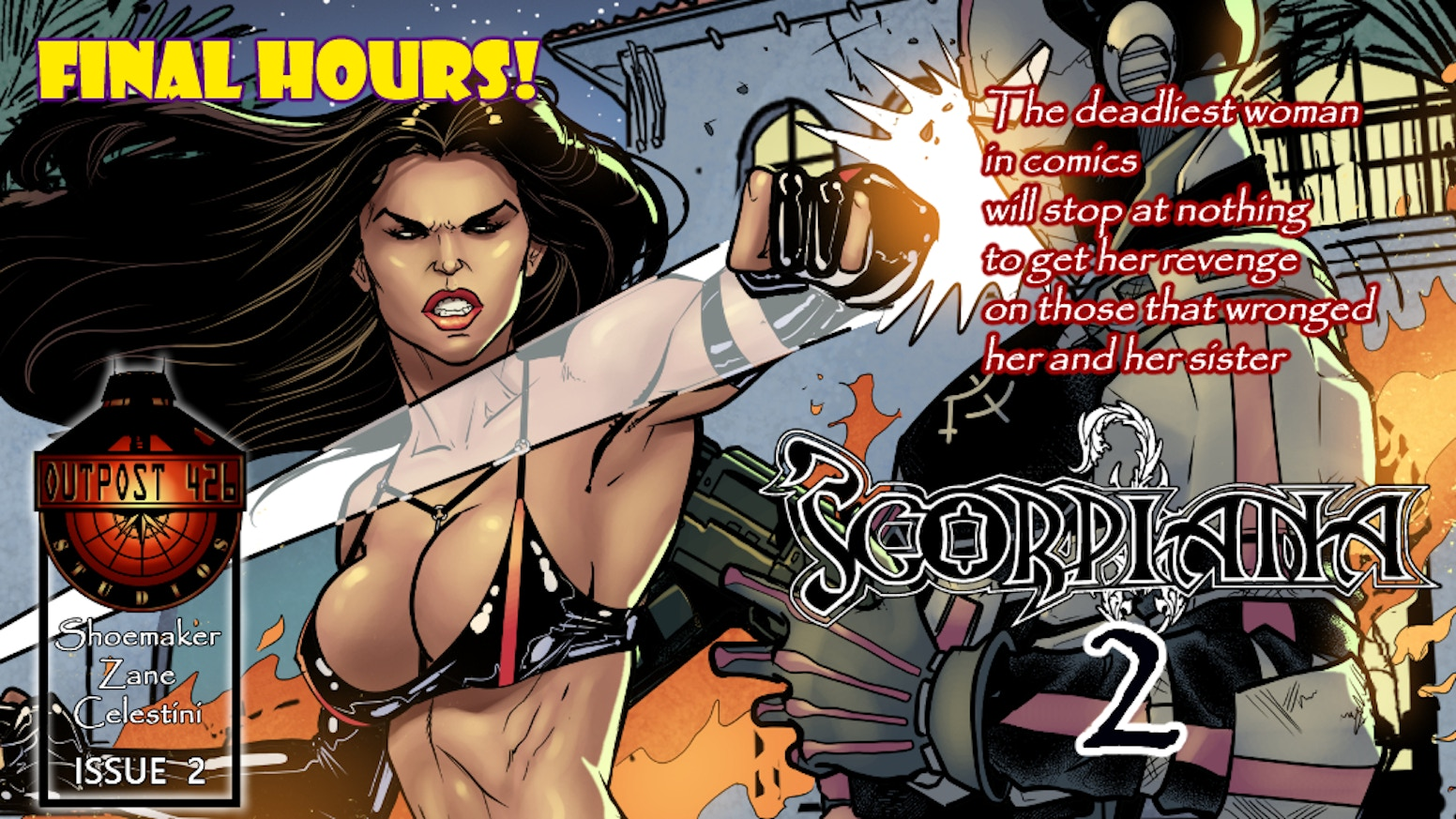 The second issue featuring the most dangerous woman in comics, Scorpiana!