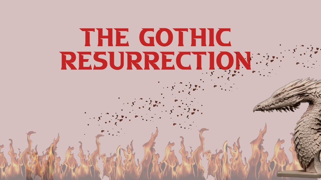 Project image for The Gothic Resurrection (Canceled)